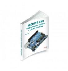 ARDUINO UNO Programmazione avanzata e librerie di sistema